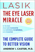 Lasik: The Eye Laser Miracle 0 9780345507358 0345507355