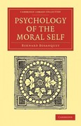 Psychology of the Moral Self 1st edition 9781108040846 1108040845