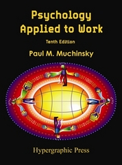 Psychology Applied to Work 10th Edition 9780578076928 0578076926