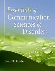 Essentials of Communication Sciences and Disorders 1st Edition 9780840022547 0840022549