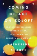 Coming of Age on Zoloft 1st Edition 9780062059734 0062059734