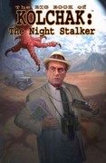 Big Book of Kolchak the Night Stalker 0 9781936814145 1936814145