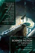 The Best Science Fiction and Fantasy of the Year Volume 6 0 9781597803458 1597803456