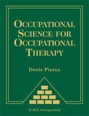 Occupational Science for Occupational Therapy 1st Edition 9781556429330 1556429339