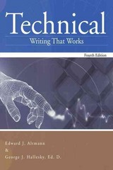 Technical Writing That Works 4th Edition 9781467061506 1467061506