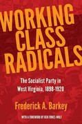 Working Class Radicals 1st Edition 9781935978459 1935978454