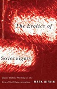 Erotics of Sovereignty 0 9780816677832 0816677832