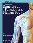 Study Guide to Accompany Memmler's Structure and Function of the Human Body 10th edition 9781609139018 1609139011