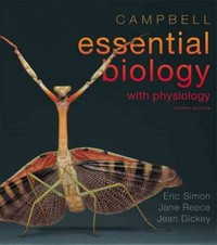 Campbell Essential Biology with Physiology 4th Edition 9780321772602 0321772601