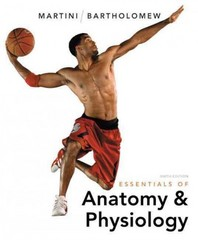 Essentials of Anatomy and Physiology 6th Edition 9780321787453 0321787455