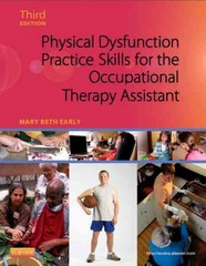 Physical Dysfunction Practice Skills for the Occupational Therapy Assistant 3rd Edition 9780323059091 0323059090