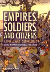 Empires, Soldiers, and Citizens 2nd Edition 9780470655832 0470655836