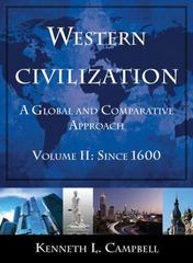 Western Civilization: A Global and Comparative Approach 1st Edition 9780765622549 0765622548
