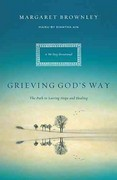 Grieving God's Way 1st Edition 9780849947223 0849947227