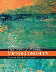 Microeconomics (Canadian Edition) 2nd Edition 9781319030940 1319030947