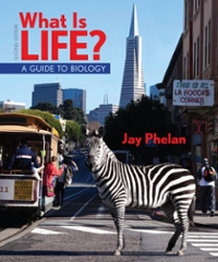 What Is Life? 2nd edition 9781464107207 1464107203