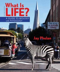 What Is Life 2nd Edition 9781464107252 1464107254