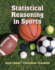 Statistical Reasoning in Sports 1st edition 9781464114052 1464114056