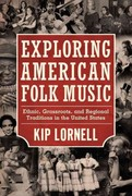 Exploring American Folk Music 3rd Edition 9781617032660 1617032662