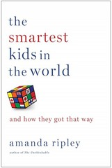 The Smartest Kids in the World 1st Edition 9781451654424 1451654421