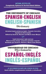 The University of Chicago Spanish-English Dictionary, 6th Edition 6th Edition 9781451669107 1451669100