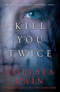 Kill You Twice 1st edition 9780312619787 0312619782