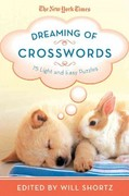 The New York Times Dreaming of Crosswords 1st edition 9781250009302 1250009308