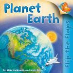 Flip The Flaps: Planet Earth 1st edition 9780753468609 0753468603