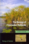 The Biology of Freshwater Wetlands 2nd Edition 9780199608959 0199608954