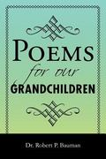 Poems for Our Grandchildren 0 9781465372222 1465372229