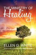 The Ministry of Healing 1st Edition 9781907661327 1907661328