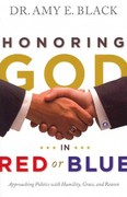 Honoring God in Red or Blue 1st Edition 9780802404879 0802404871