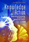Knowledge into Action 1st Edition 9781598849752 1598849751