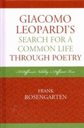 Giacomo Leopardi's Search For A Common Life Through Poetry 0 9781611475067 1611475066