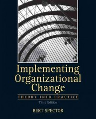Implementing Organizational Change 3rd Edition 9780132729840 0132729849
