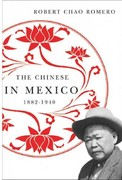 The Chinese in Mexico, 1882-1940 1st Edition 9780816514601 0816514607