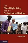 The Global Right Wing and the Clash of World Politics 1st Edition 9780521145442 0521145449