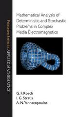 Mathematical Analysis of Deterministic and Stochastic Problems in Complex Media Electromagnetics 0 9780691142173 0691142173