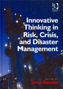 Innovative Thinking in Risk, Crisis, and Disaster Management 1st Edition 9781317116295 1317116291