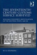 The Seventeenth-Century Customs Service Surveyed 1st Edition 9781317016212 1317016211