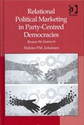 Relational Political Marketing in Party-Centred Democracies 1st Edition 9781317068327 1317068327