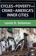 Cycles of Poverty and Crime in America's Inner Cities 0 9781412847384 1412847389
