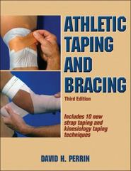 Athletic Taping and Bracing 3rd Edition 9781450413527 1450413528