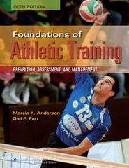 Foundations of Athletic Training 5th Edition 9781451116526 1451116527