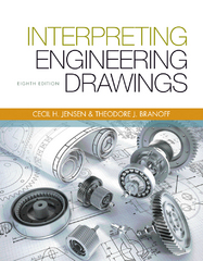 Interpreting Engineering Drawings 8th Edition 9781133693598 1133693598