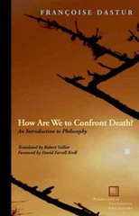 How Are We to Confront Death 1st Edition 9780823242405 0823242404