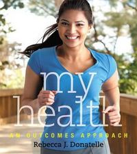 My Health 1st edition 9780321751232 032175123X