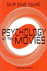 Psychology at the Movies 1st Edition 9780470971772 0470971770