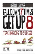 Fall Down 7 Times, Get Up 8 1st Edition 9781412998772 1412998778