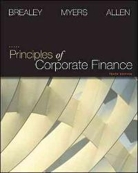 Solution manual for principles of corporate finance 10th edition.